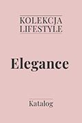 Kolekcja lifestyle Elegance - katalog
